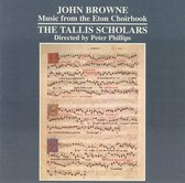 Browne: Music From The Eton Choirbook