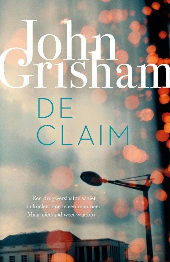 De claim - John Grisham  
