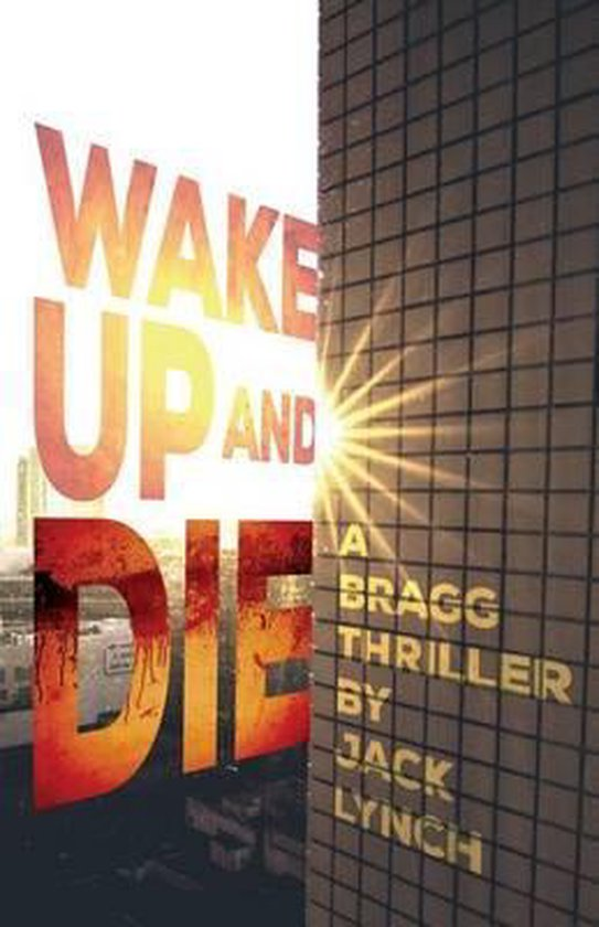 Wake up and Die