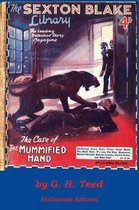 The Case of the Mummified Hand