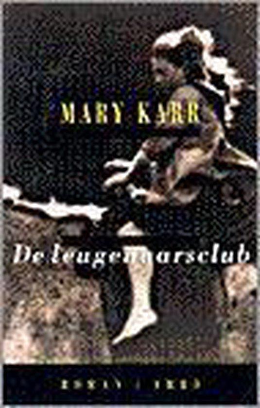 De leugenaarsclub - Mary Karr |
