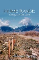 HOME RANGE, Essays on the Land
