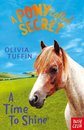 A Pony Called Secret: A Time To Shine