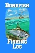 Bonefish Fishing Log