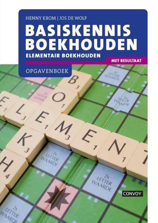Basiskennis Boekhouden - opgavenboek - H.M.M. Krom  