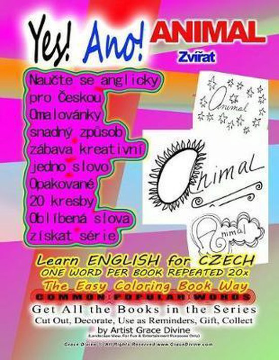 Yes! LEARN ENGLISH FOR CZECH ONE WORD PER BOOK REPEATED 20x The Easy Coloring Book Way