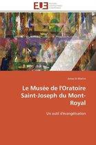 Le Mus e de l'Oratoire Saint-Joseph Du Mont-Royal