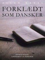 Forklædt som dansker