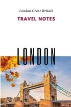 Travel Notes London