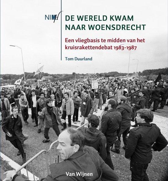 De wereld kwam naar Woensdrecht - Tom Duurland |