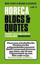 Horeca Blogs en Quotes 3 - Herkenbare lijstjes, blogs en heel veel uitneembare Quotes