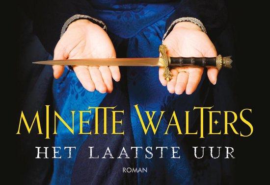 Het laatste uur - Minette Walters |