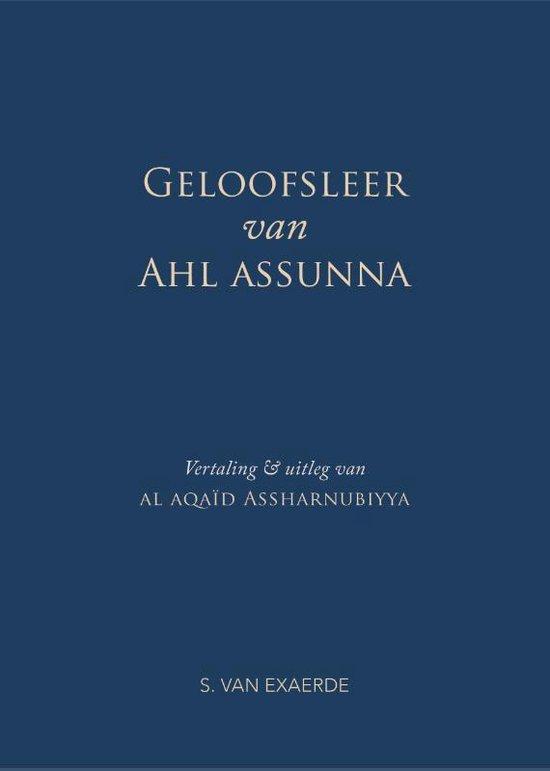 Geloofsleer van Ahl assunna - Abdulmajid Assharnubi |