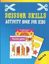 Scissor Skills Activity Book For Kids Ages 4-8