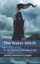 The Water-Witch: Or, the Skimmer of the Seas