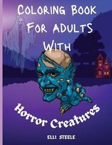 Coloring Book For Adults With Horror Creatures