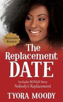 The Replacement Date