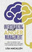 Overthinking and Anger Management