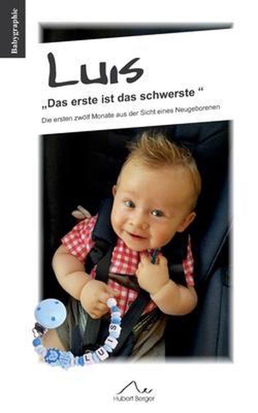 Boek cover Luis Das erste ist das schwerste van Hubert Berger (Paperback)