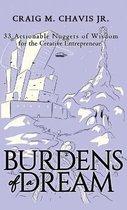 Burdens of a Dream