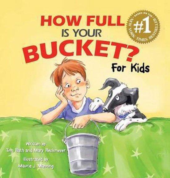 Boek cover How Full Is Your Bucket? For Kids van Tom Rath (Hardcover)