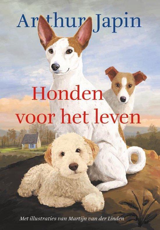 Boek cover Honden voor het leven van Arthur Japin (Hardcover)