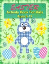 Easter Activity Book For Kids Ages 8-12
