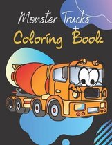 Monster Trucks Coloring Book: Kids Coloring Book with, Fire Trucks, Dump Trucks, Garbage Trucks, and More. For Toddlers, 3-9, Ages 4-8,8-12