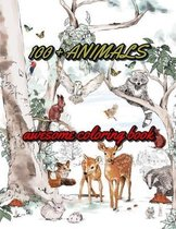 100+ ANIMALS Awesome Coloring Book: for kids of all ages!