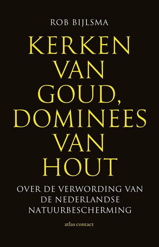 Boek cover Kerken van goud, dominees van hout van Rob Bijlsma (Paperback)