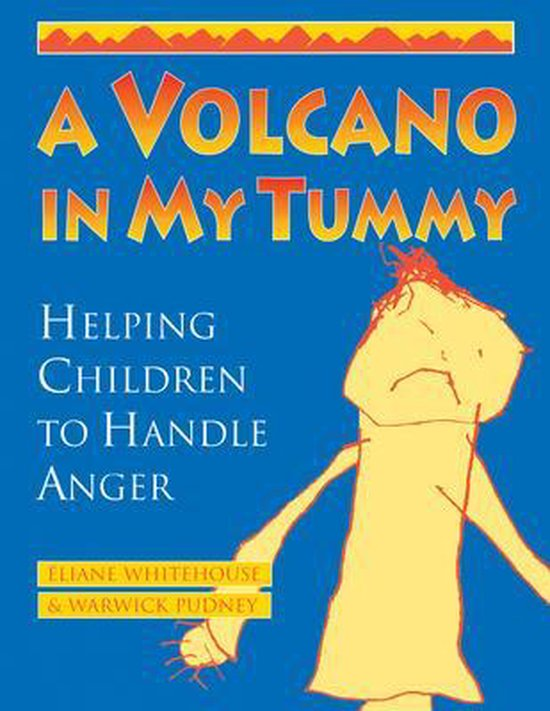 Omslag van A Volcano in My Tummy : Helping Children to Handle Anger