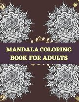 Mandala Coloring Book for Adults: An Adult Coloring Book with Fun, Easy, and Relaxing Coloring Pages