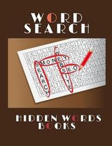 Word Search Hidden Words Books: Smart Kids Play And Learn Book - Brain Games For Clever Kids Puzzles To Exercise Your Mind Fill It In Puzzle Books, Wo