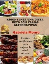 Como Tener Una Dieta Keto Con Varias Alternativas