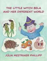 The little witch Bela and her different world