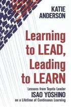 Learning to Lead, Leading to Learn