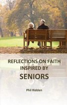 Reflections on Faith Inspired by Seniors