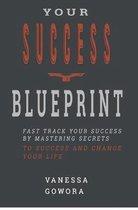 Your Success Blueprint