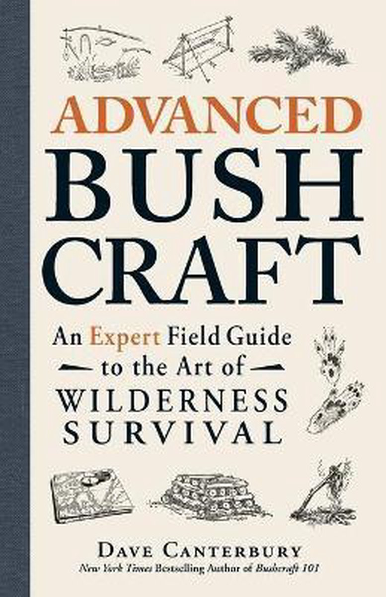 Advanced Bushcraft - Dave Canterbury