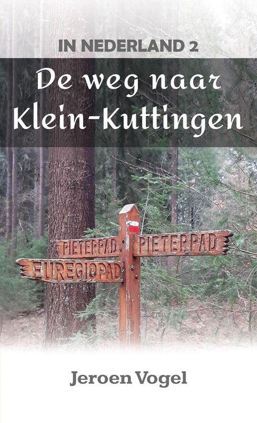 In Nederland 2: De weg naar Klein-Kuttingen