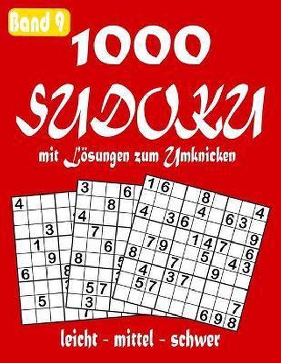 1000 Sudoku mit Loesungen zum Umknicken Band 9 leicht - mittel - schwer