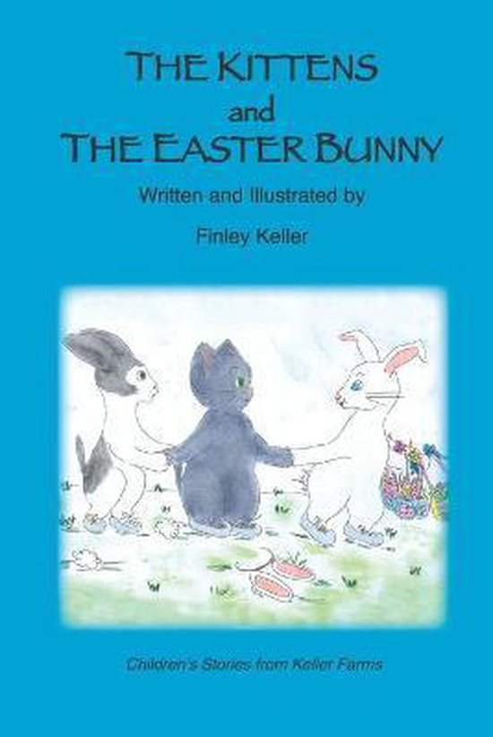 The Kittens and the Easter Bunny