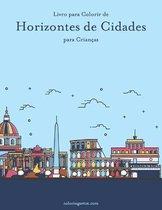 Livro para Colorir de Horizontes de Cidades para Criancas