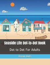 Seaside Life Dot-to-Dot Book