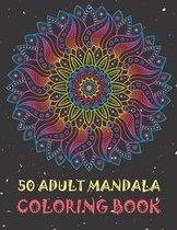 50 Adult Mandala Coloring Book