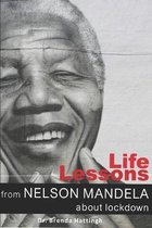 Life Lessons from Nelson Mandela about lockdown