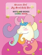 Unicorn Girl Big Heart Gold Star Dots and Boxes Games Book