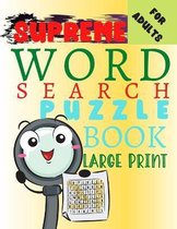 Supreme Word Search Book For Adults LARGE PRINT