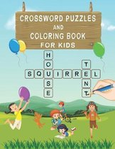 Crossword Puzzles and Coloring Book for Kids