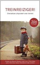 Treinreiziger - Grenzeloze uitspraken over treinen - Cadeau - Citaten